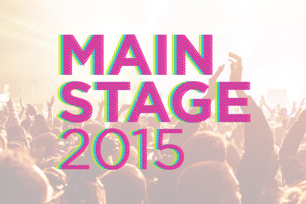 Recapping MainStage 2015 and Its Big Impact